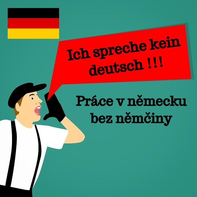 práce v německu bez němčiny